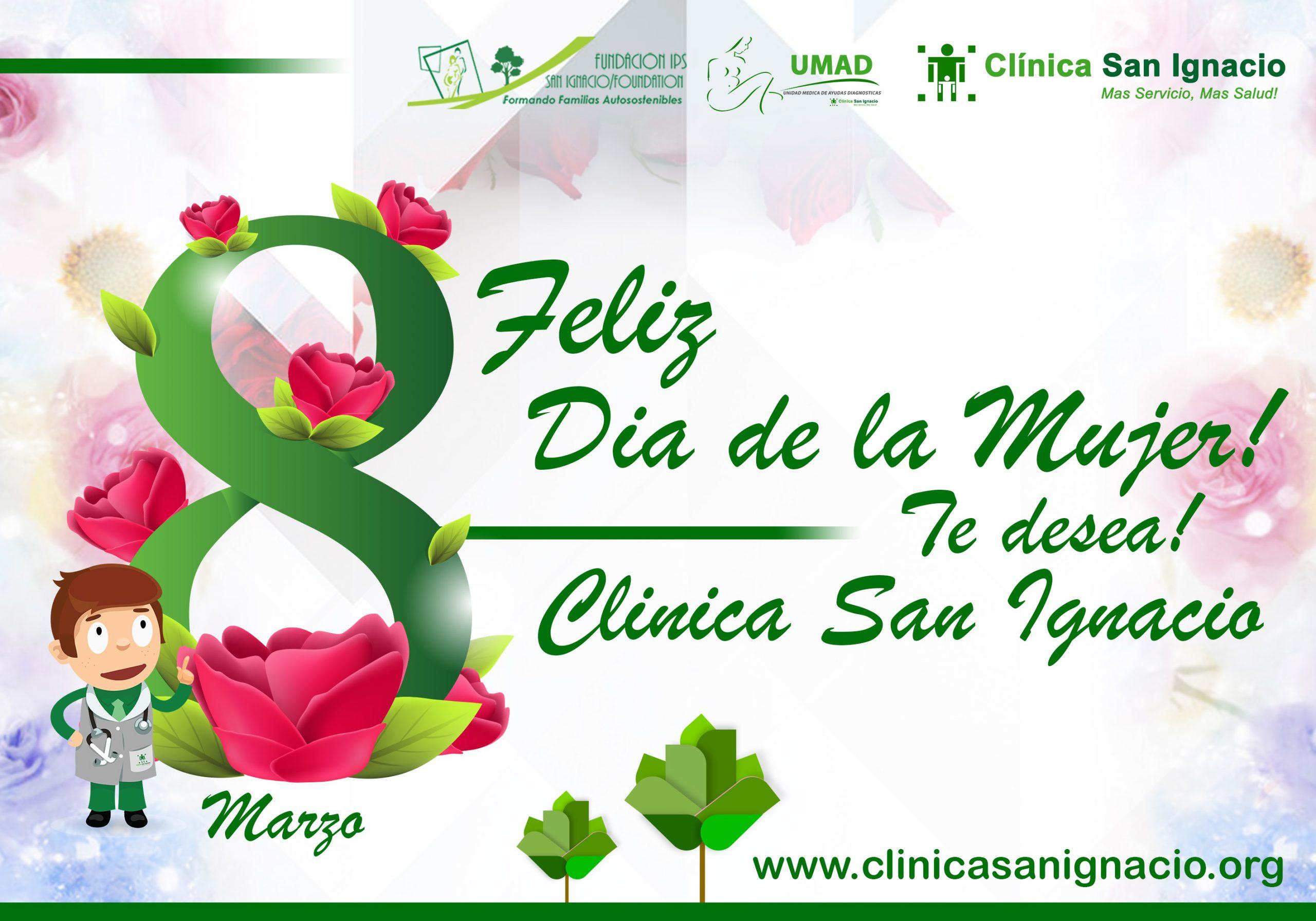 Tarjeta Dia De La Mujer Clinica San Ignacio Lo eres todo, lo mereces todo. clinica san ignacio